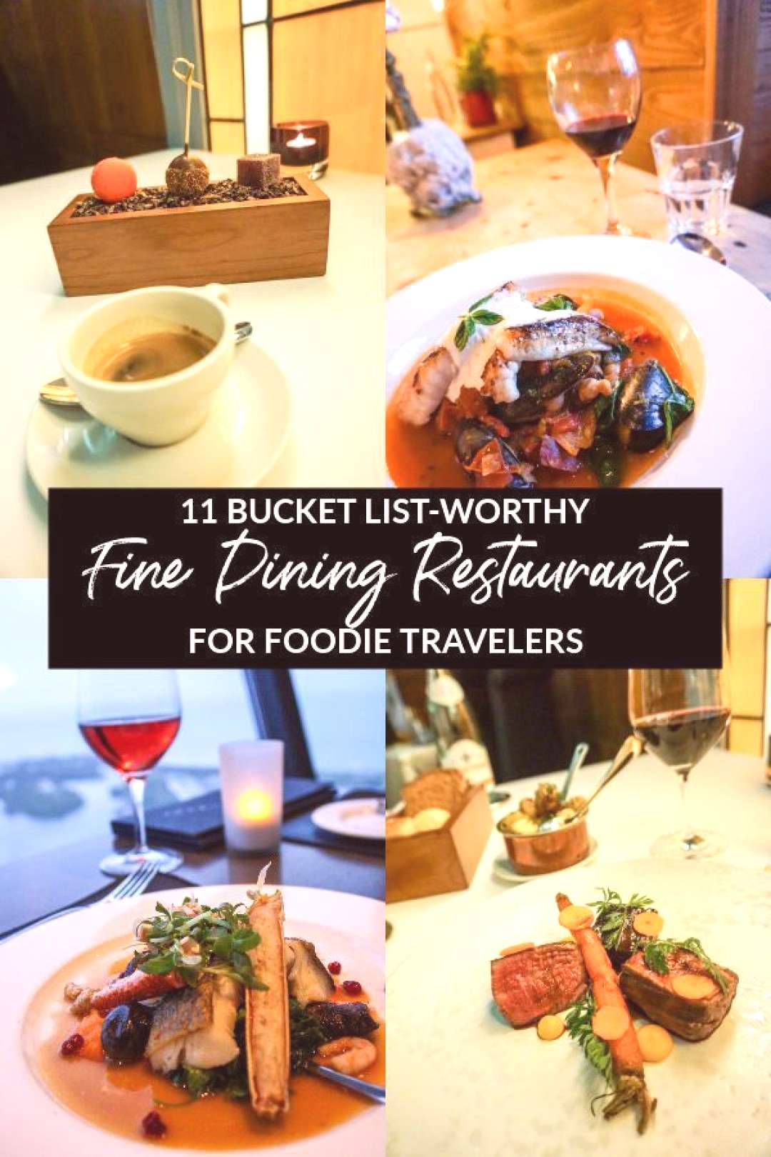 11 Bucket List-Worthy Fine Dining Restaurants For Foodie Travelers -  Are you a foodie traveler who