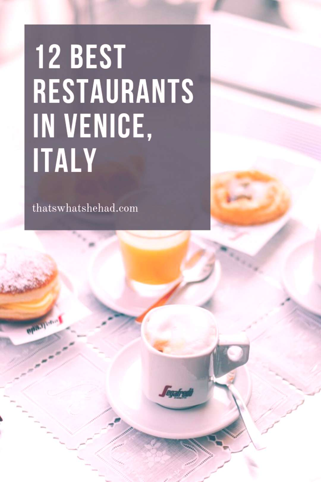 12 Restaurants I Absolutely Loved in Venice | That's What She Had -  12 Restaurants I Absolutely