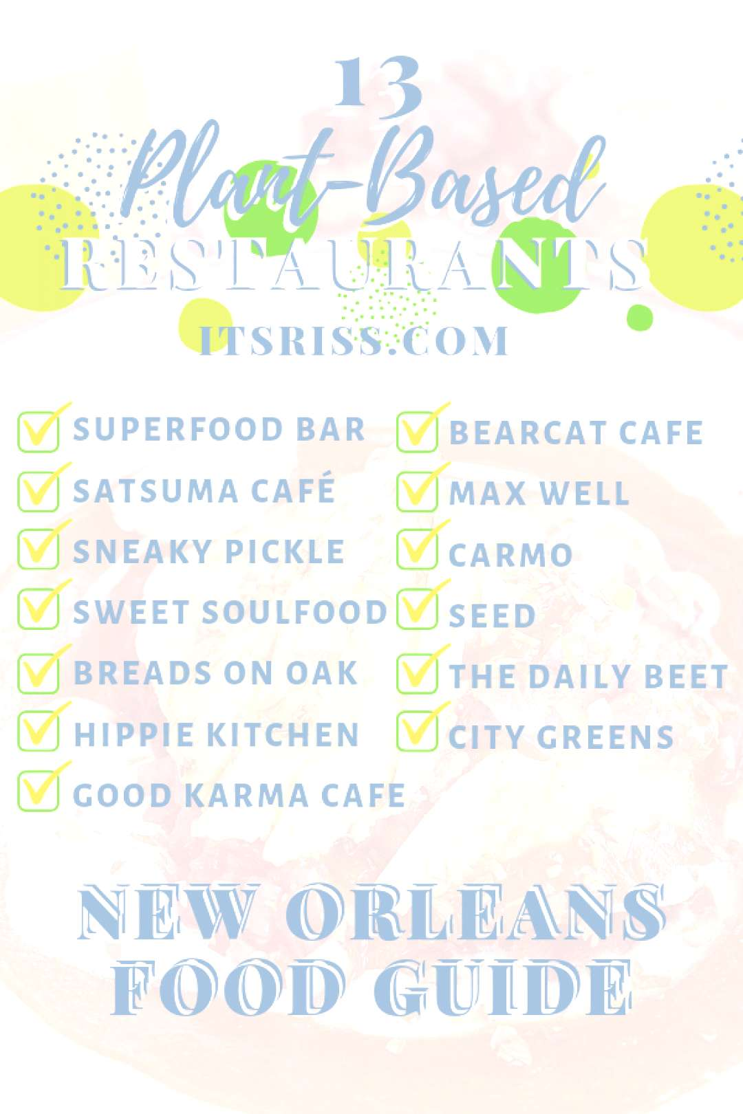 13 Plant-Based Restaurants New Orleans Food Guide - ItsRiss - -