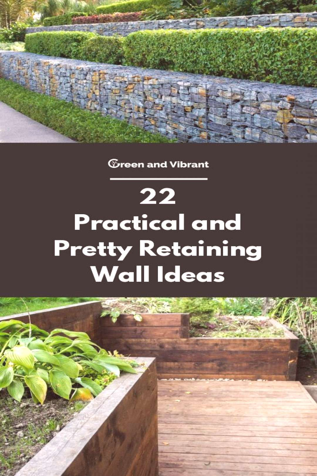 22 Practical and Pretty Retaining Wall Ideas