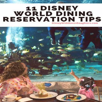 11 Tips About Disney Dining Reservations - Disney With Dave's Daughters 11 Tips you need when makin