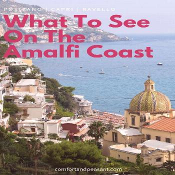 6 THINGS YOU ABSOLUTELY MUST DO ON THE AMALFI COAST ~ Comfort & Peasant A guide to the 6 things you