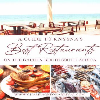 A Restaurant Guide to Knysna on the Garden Route in South Africa A guide to the best restaurants an