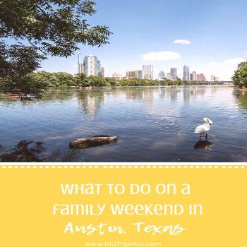 Austin, Texas, Weekender — KidTripster What to do on a family weekend trip to Austin, Texas, incl