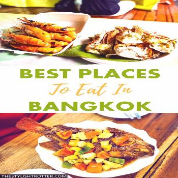 Best places to eat in Bangkok – The Stylish Trotter Best places to eat in bangkok, best places to