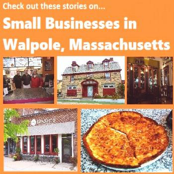 Check Out These Stories on Small Businesses in Walpole, Mass. - Walpole's Common Ground Check out t