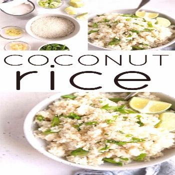 Coconut Rice Recipe (How to Make Coconut Rice) This deliciously rich and savory Coconut Rice Recipe