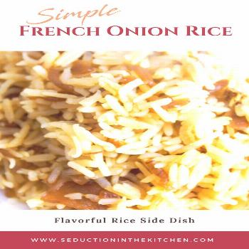 Do you need an easy, budget-friendly recipe? French Onion Rice is an easy flavored rice recipe that