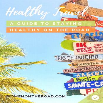 How to Stay Healthy on Vacation in Any Country Traveling abroad can be hard on our system - here ar