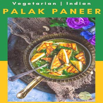 Learn to make palak paneer recipe, restaurant-style! This creamy vegetarian spinach recipe is one o