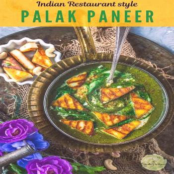 Restaurant Style Palak Paneer Learn to make palak paneer recipe, restaurant-style! This creamy vege