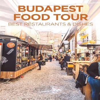 Restaurants and Dishes To Try in Budapest, Hungary - Travel Pockets -  Guide  -