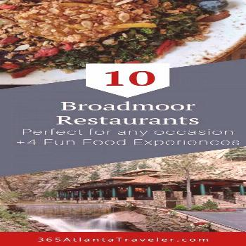 The Perfect Broadmoor Restaurants for the Occasion (+4 Bonuses) There are 20 dining experiences at