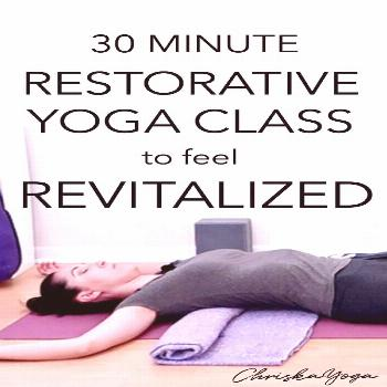 The Perfect Restorative Yoga for Spring — ChriskaYoga This is a 30 Minute Restorative Yoga Class