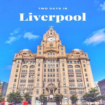 Visit Liverpool This two day Liverpool itinerary takes you to the city's best free cultural attract