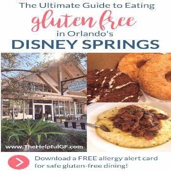 Where to Eat Gluten-Free at Disney Springs Restaurants - The Helpful GF -  Pin now for the ultimate