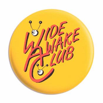 Wide Awake Club - Classic British TV Wacaday Pin Badges and Buttons It's good to know you're ready