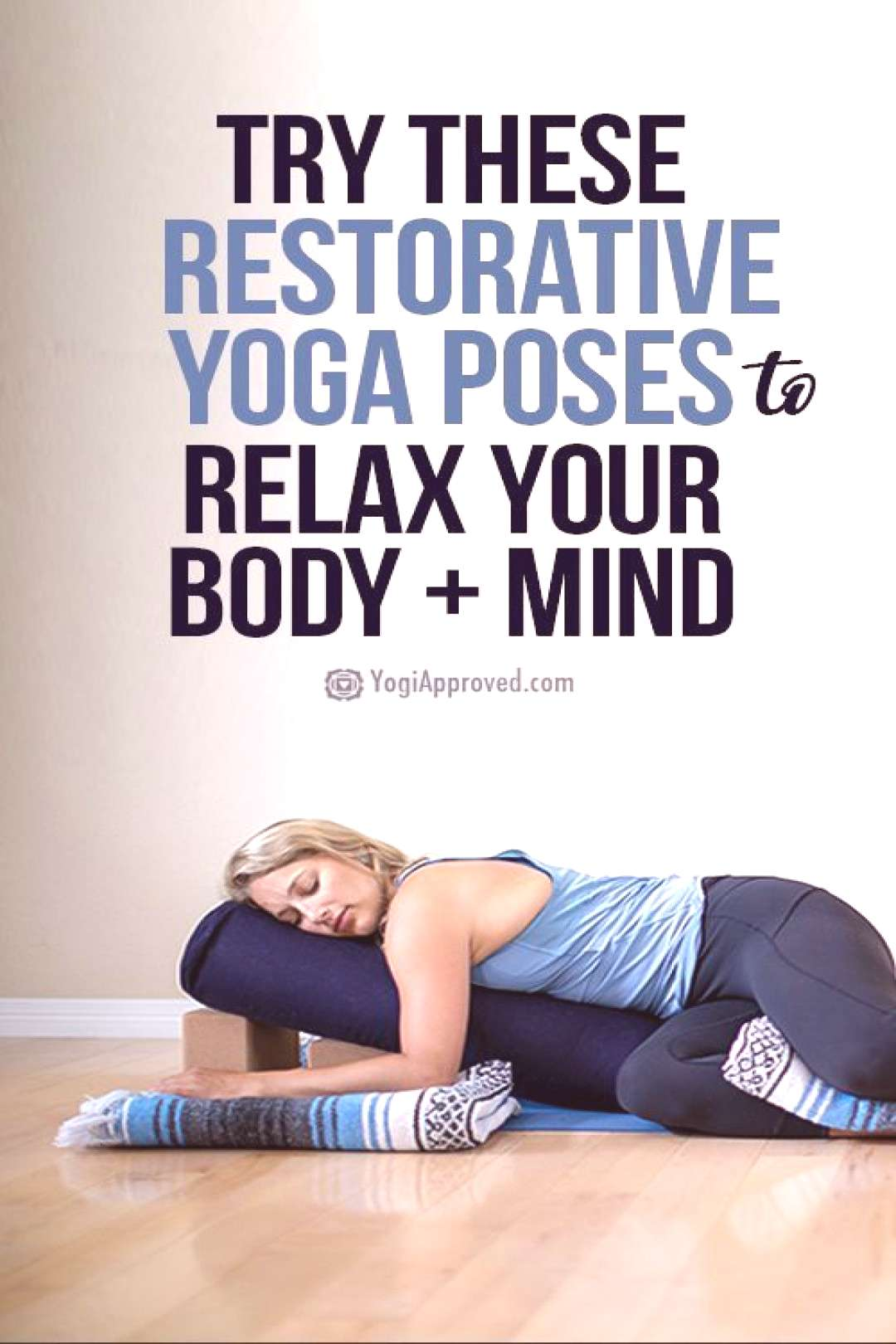 4 Restorative Yoga Poses for Instant Relaxation |