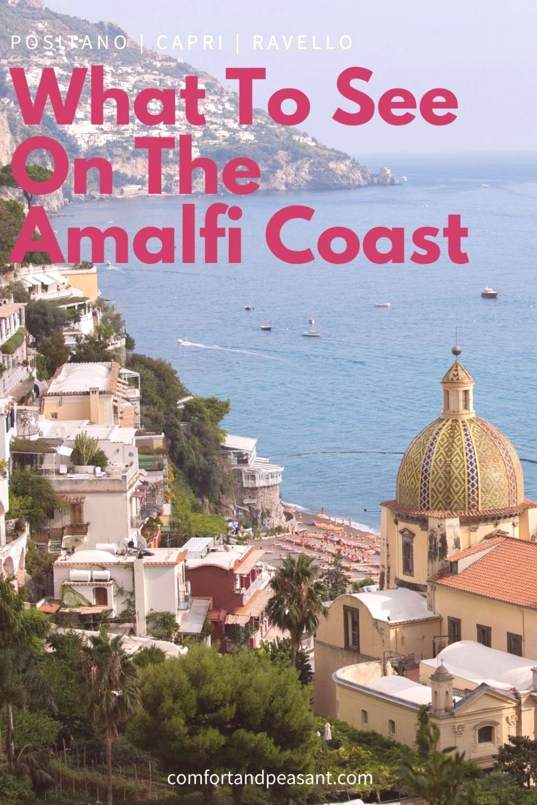 6 THINGS YOU ABSOLUTELY MUST DO ON THE AMALFI COAST ~ Comfort amp Peasant A guide to the 6 things you