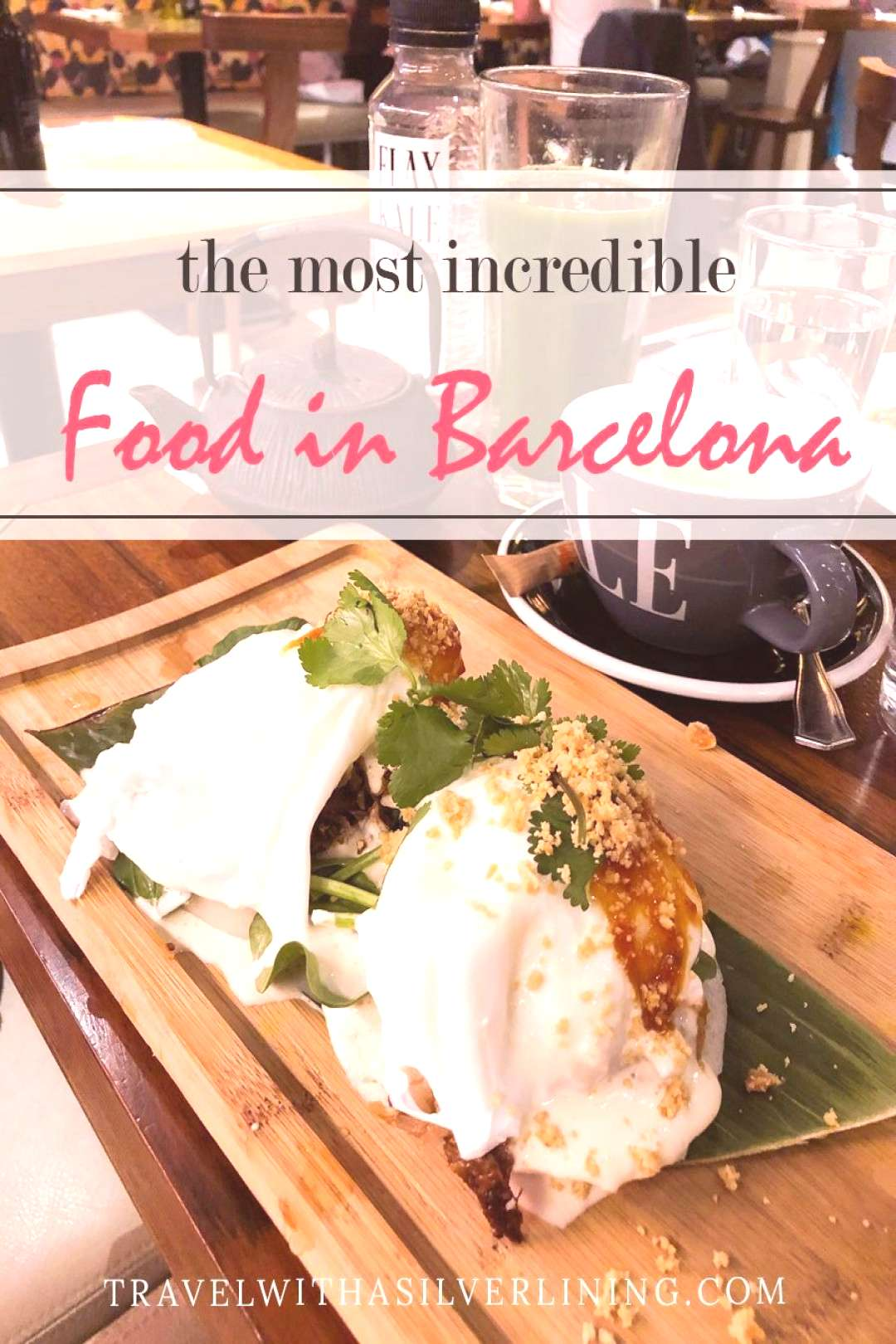 9 Best Restaurants in Barcelona   Travel With A Silver Lining - Are you like me a lover of trendy