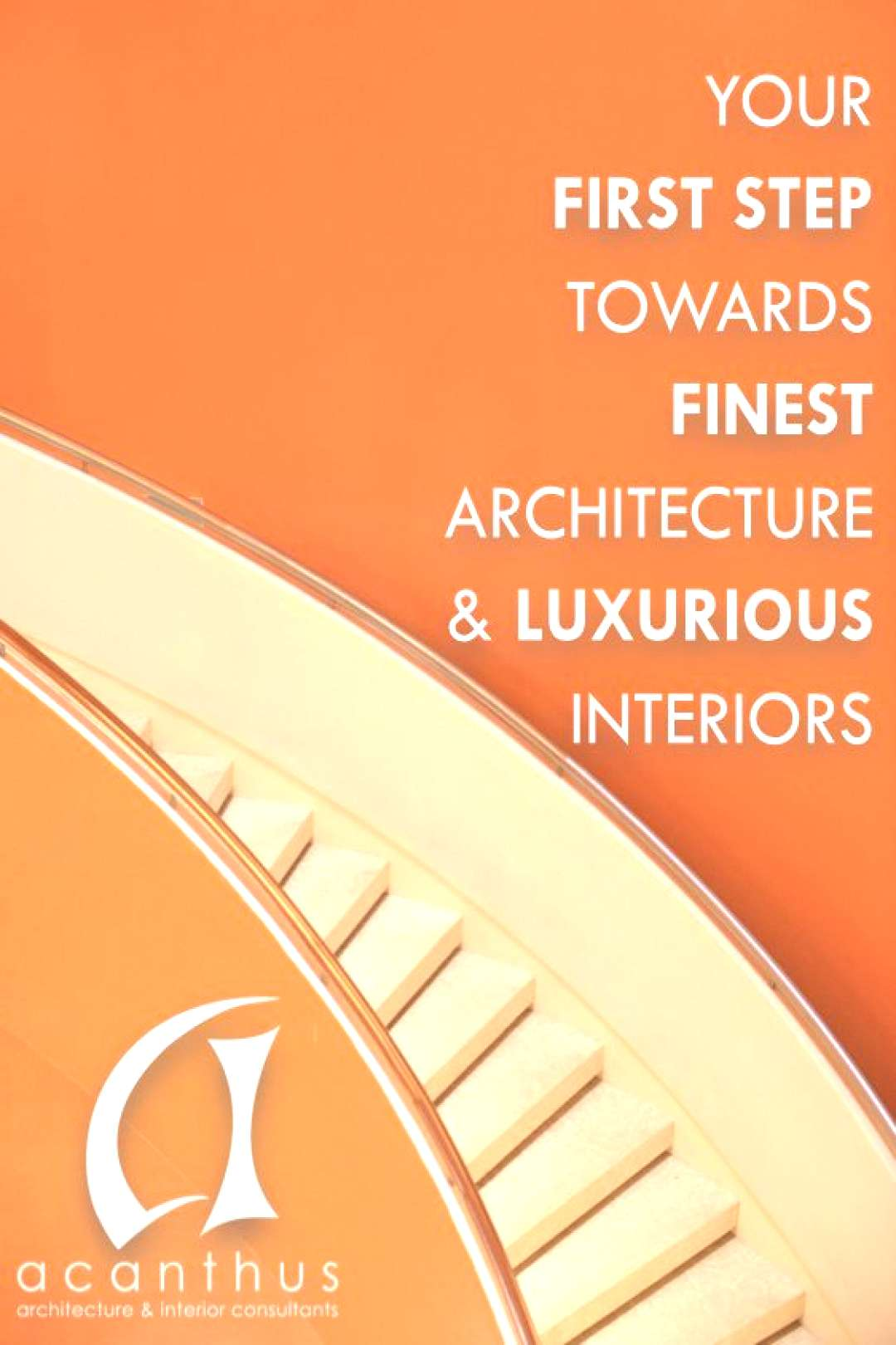 Acanthus...Finest Architecture  Luxurious Space Designs
