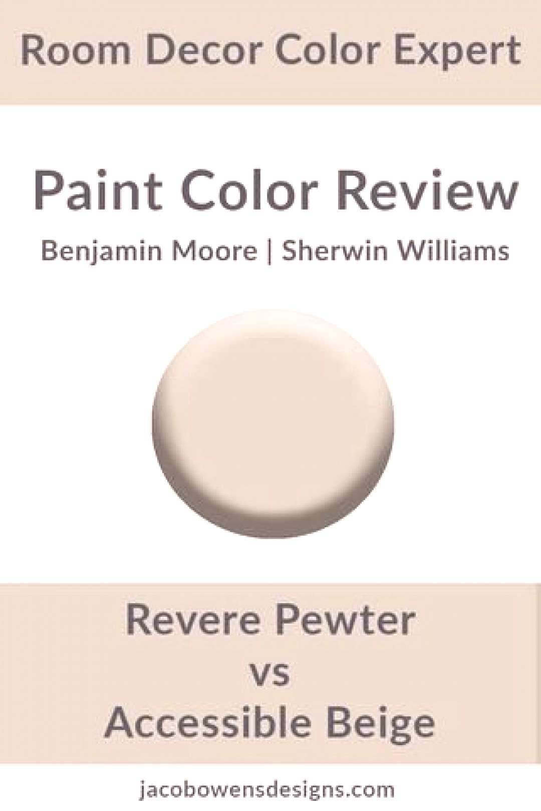 Benjamin Moore Revere Pewter vs Sherwin Williams Accessible Beige Color Review by Jacob Owens