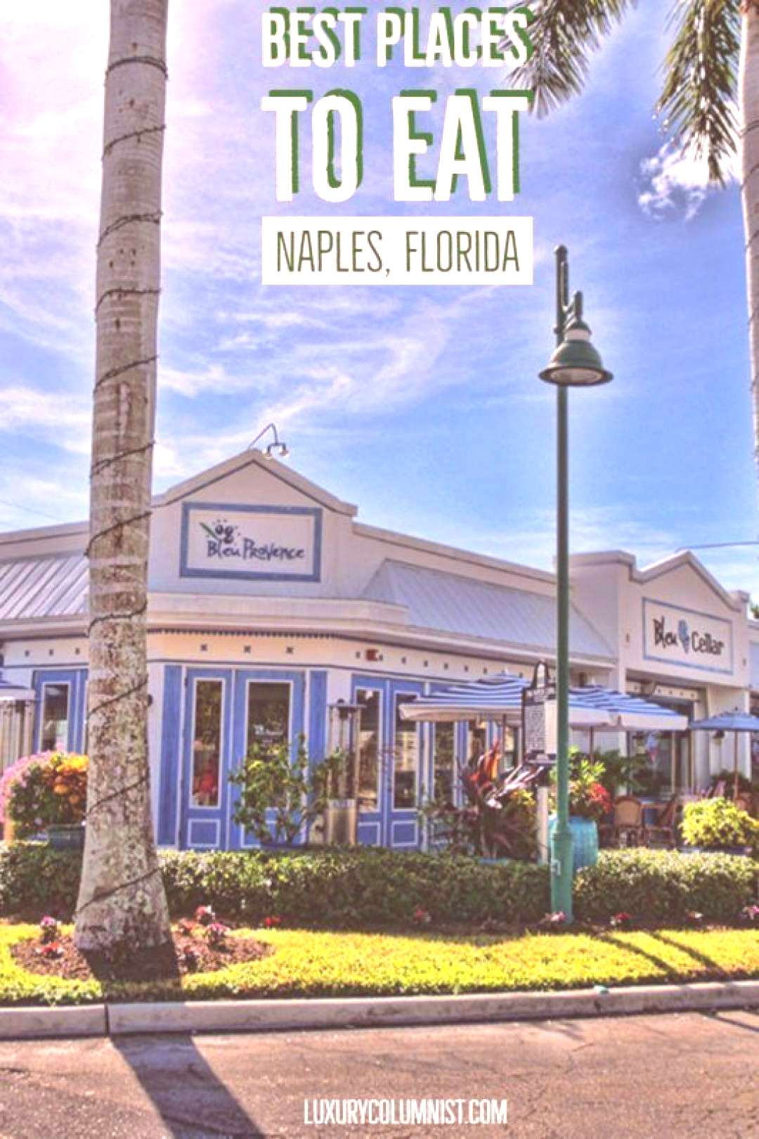 Best Places to Eat in Naples Florida | Restaurants in Naples, Florida | FL | ...