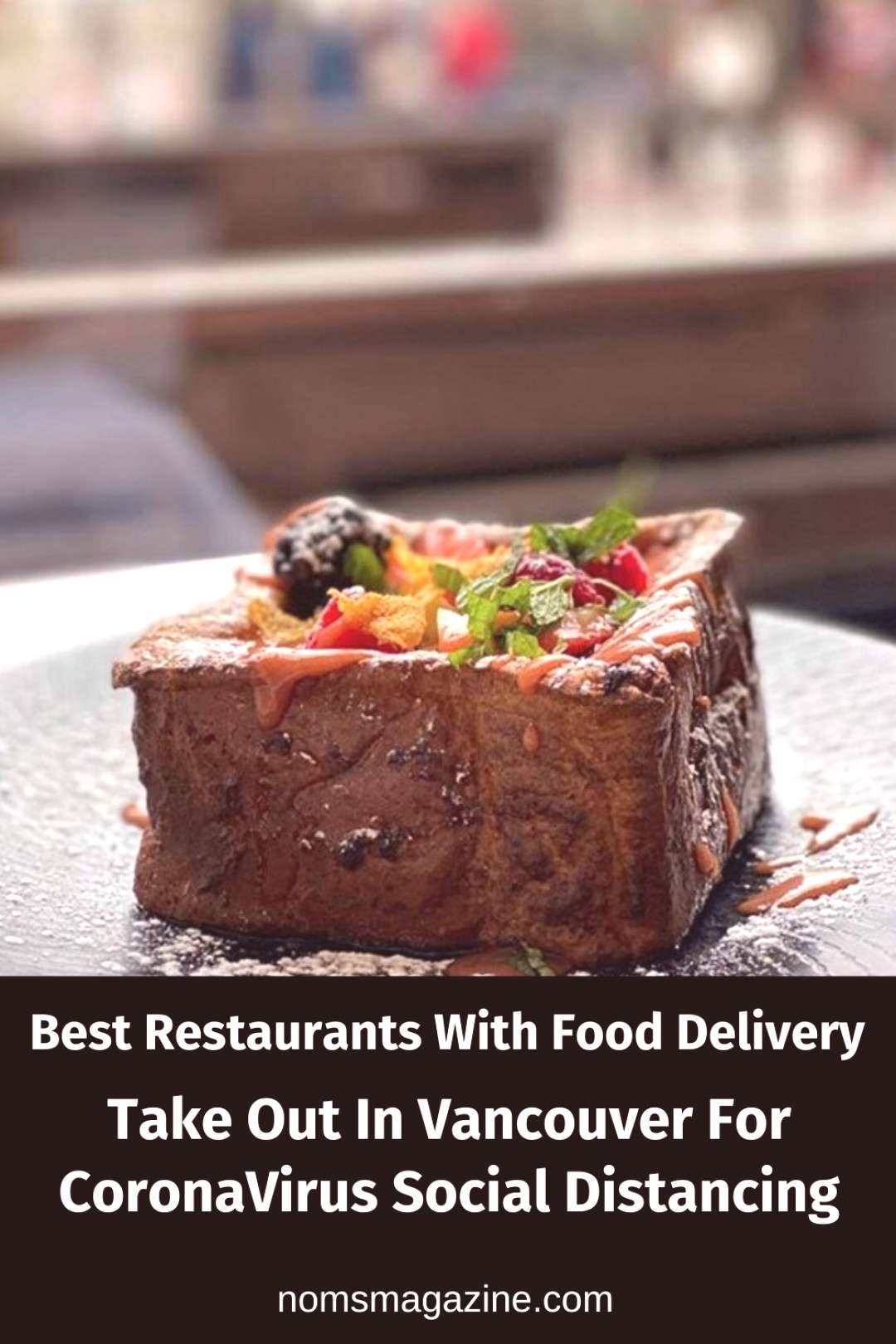 Best Restaurants With Food Delivery & Take Out In Vancouver For CoronaVirus Social Distancing  Wate