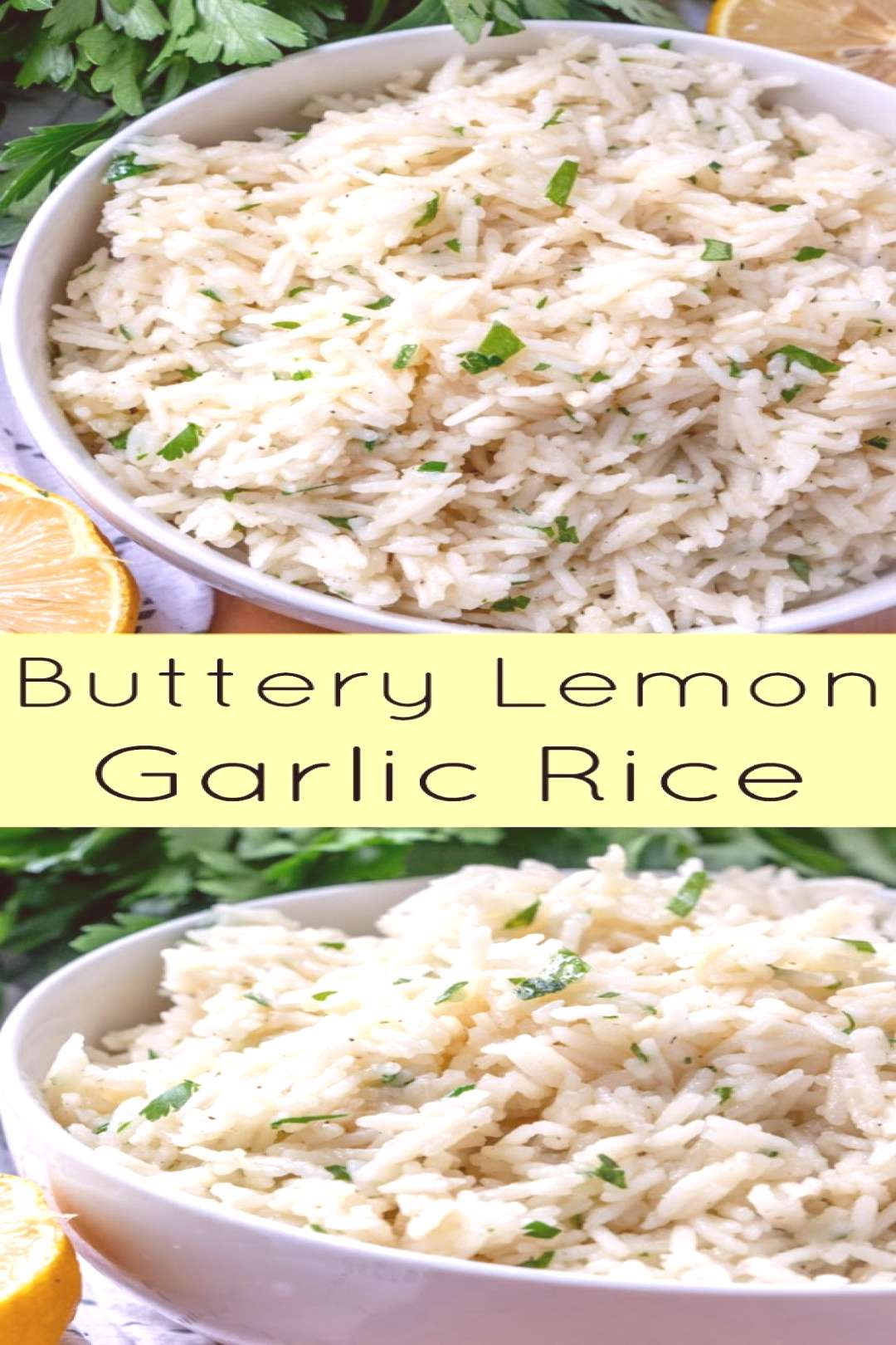 Buttery Lemon Garlic Rice A delicious side dish that goes with almost any meal! Ready in 20 minutes