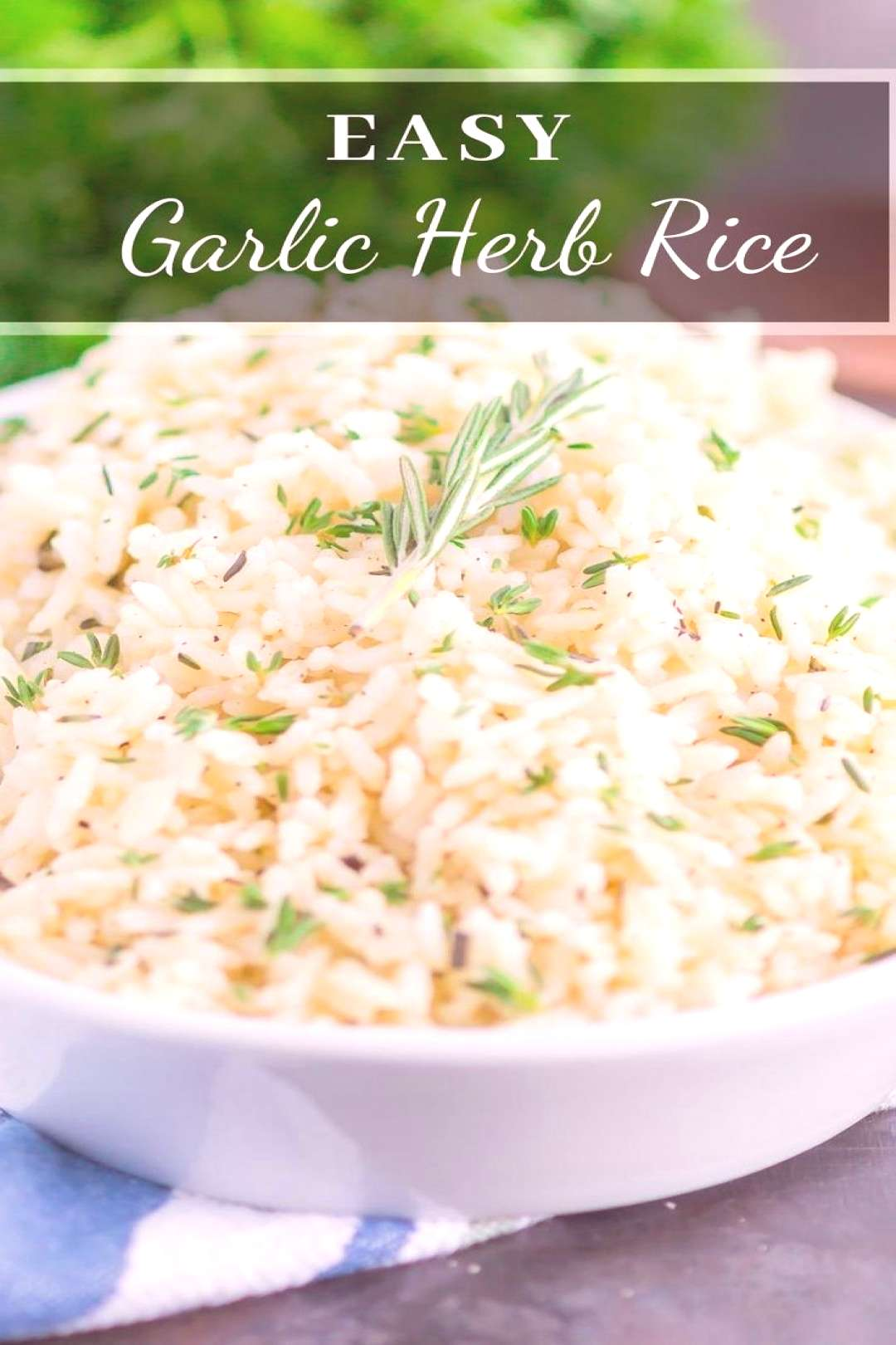 Garlic Herb Rice is a simple side dish that's ready in just 20 minutes. A mixture of fresh herbs, g