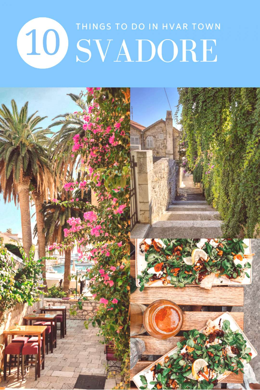 Hvar Town Travel Guide 10 Things to Do, Restaurants, and More - SVADORE Hvar Town Travel Guide 10