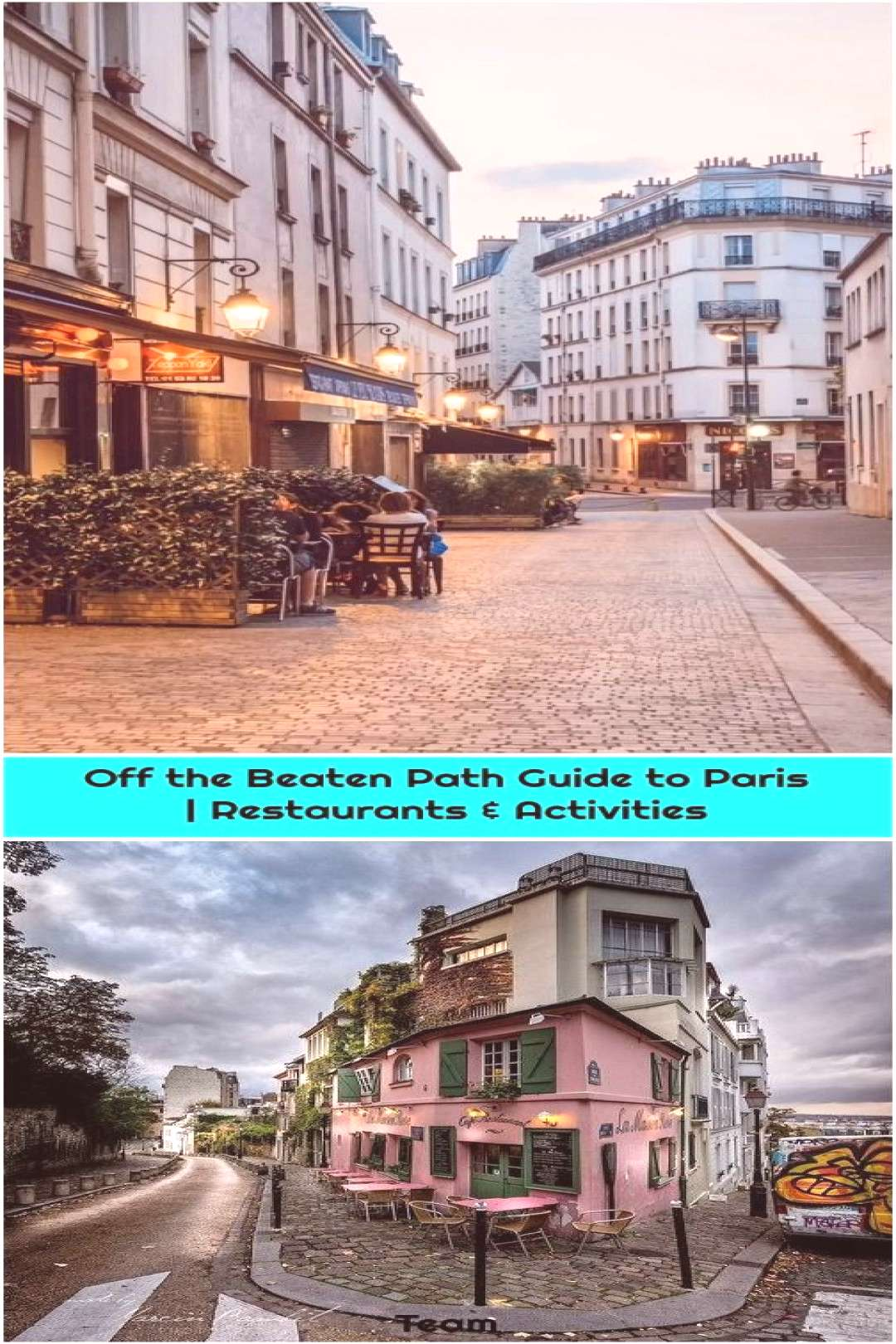 Off the Beaten Path Guide to Paris | Restaurants & Activities 1. Paris – Montmartre Paris – Mon