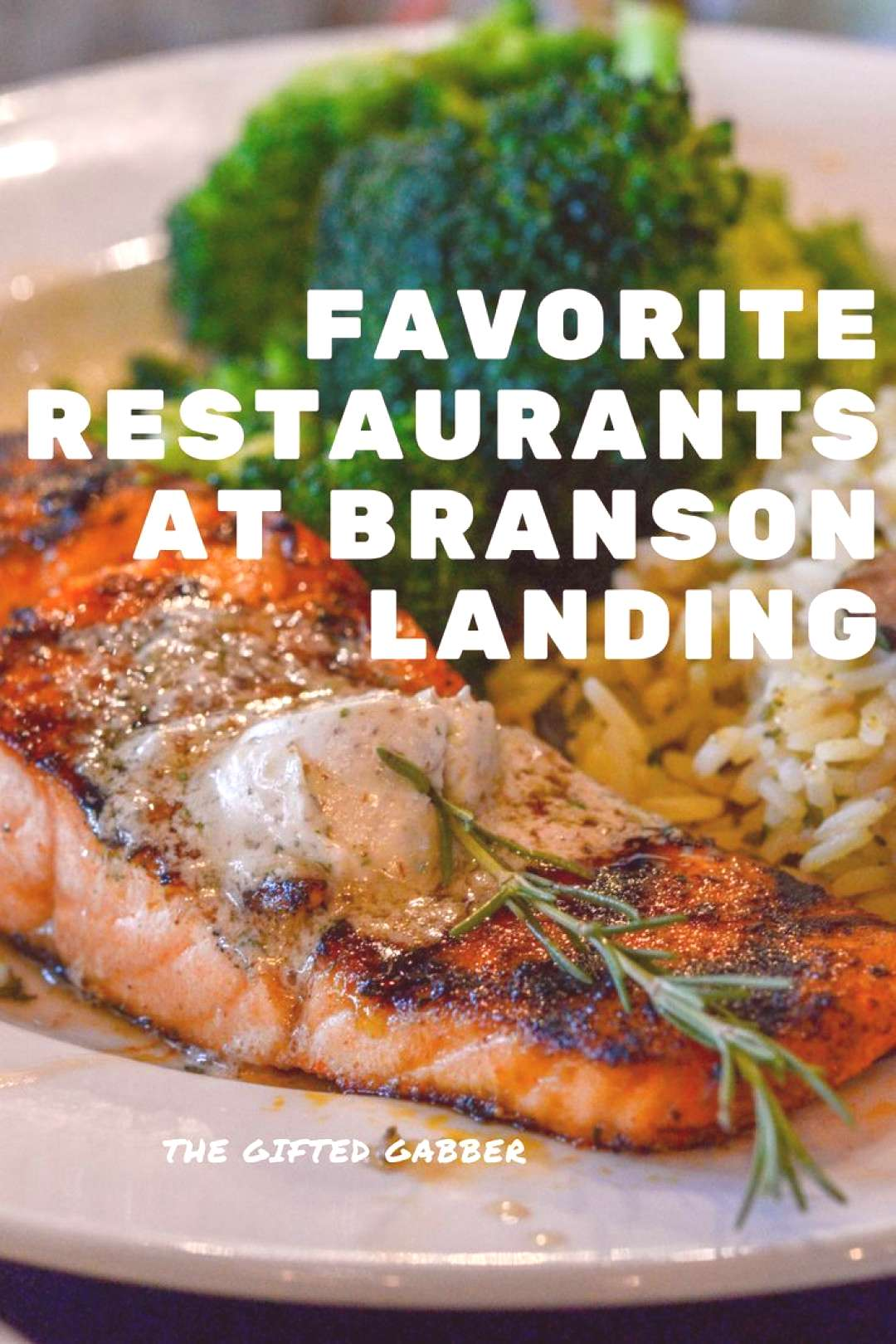 Places to eat in Branson Landing - Favorite restaurants in Branson Landing - The Gifted Gabbe... Pl