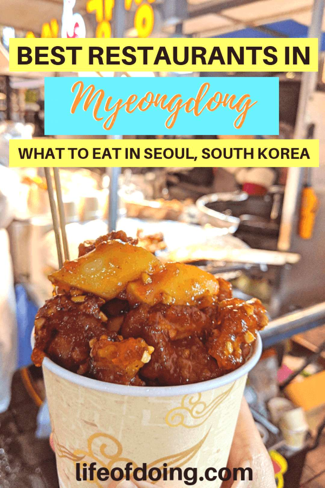 Seoul Best Restaurants in Myeongdong To Satisfy Food Cravings - Best places to eat in Myeongdong
