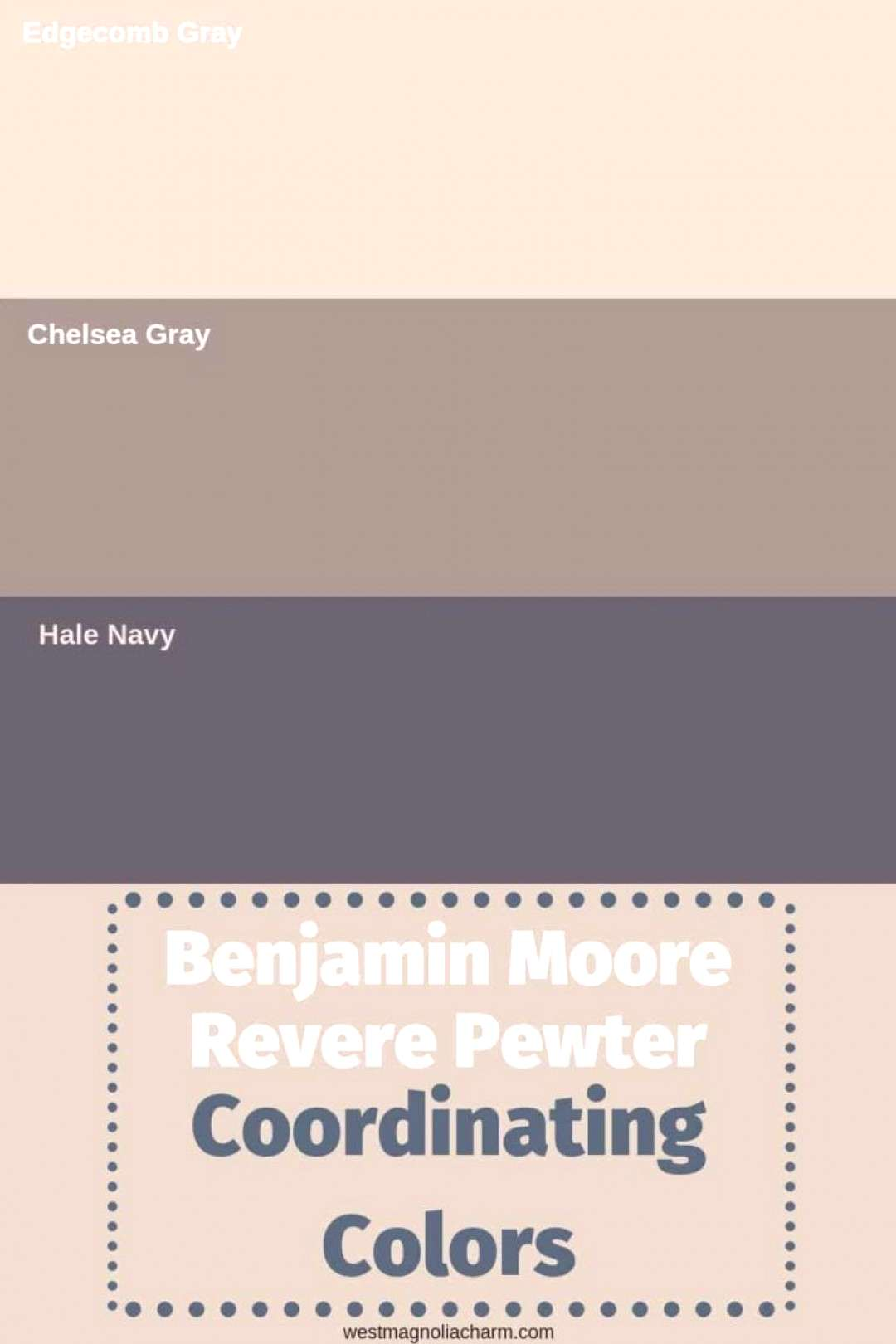Take a look at some of the best Benjamin Moore Revere Pewter coordinating colors.