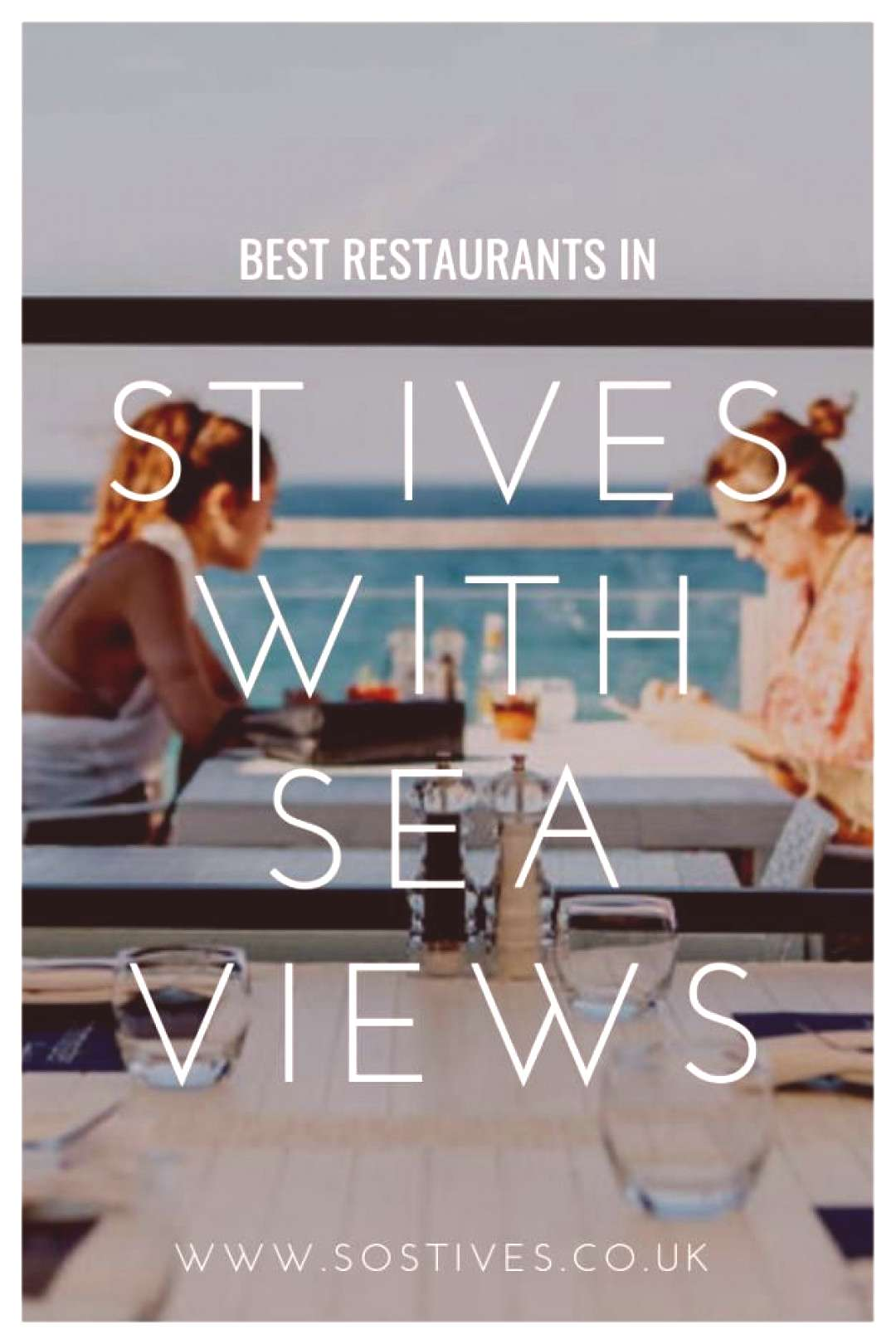 The best restaurants in St Ives with sea views delicious food with stunning views Porthminster Beac