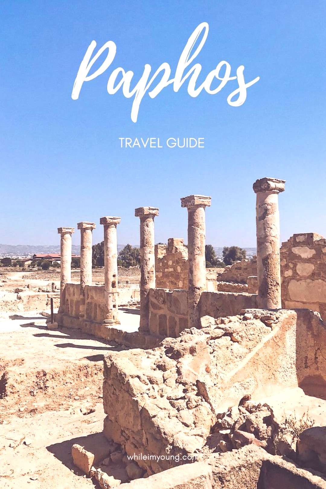 The Best Things To Do In Paphos, Cyprus | While Im Young Best things to do in Paphos, Cyprus. Top
