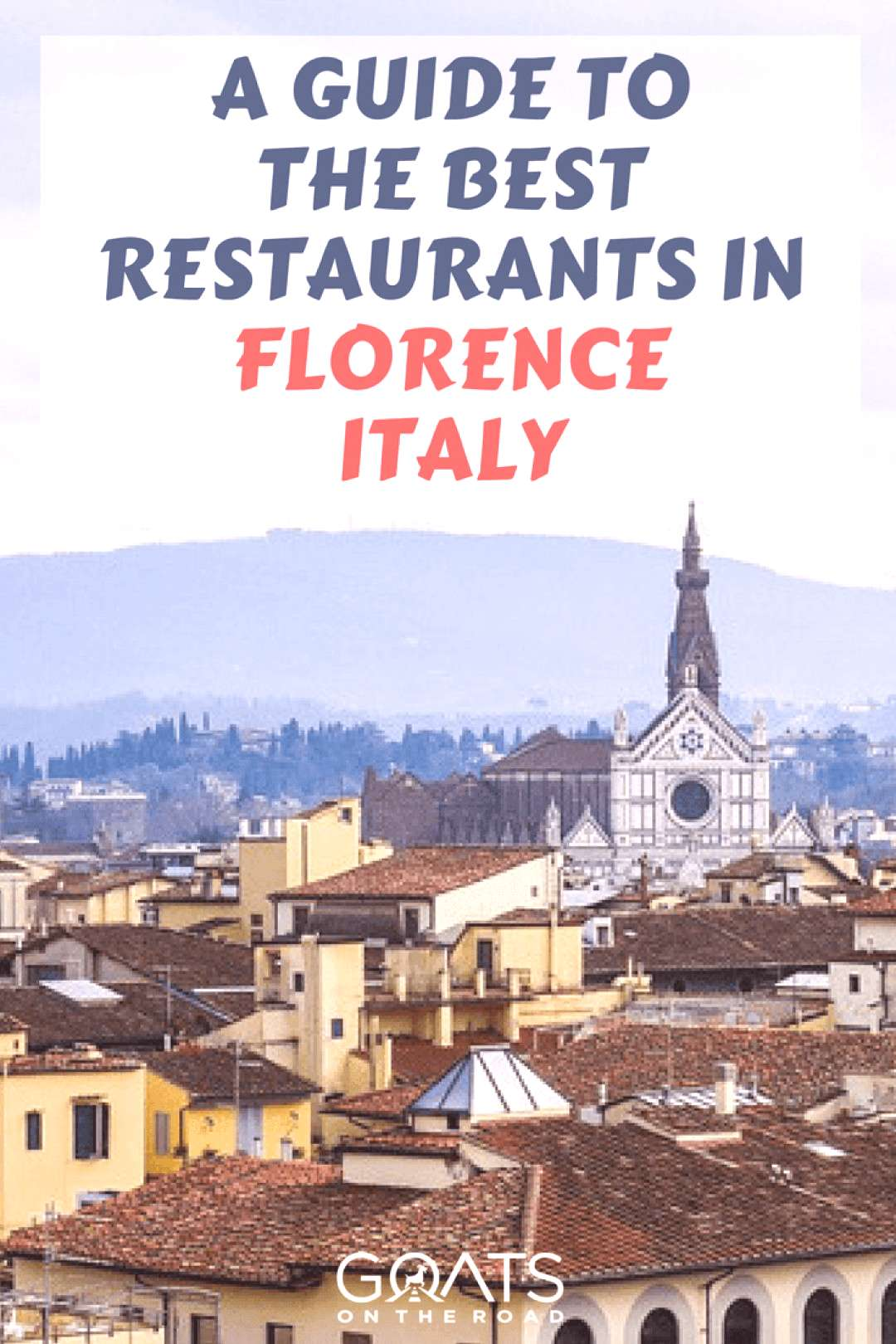 Top 13 Best Restaurants in Florence Italy - Goats On The Road -  -