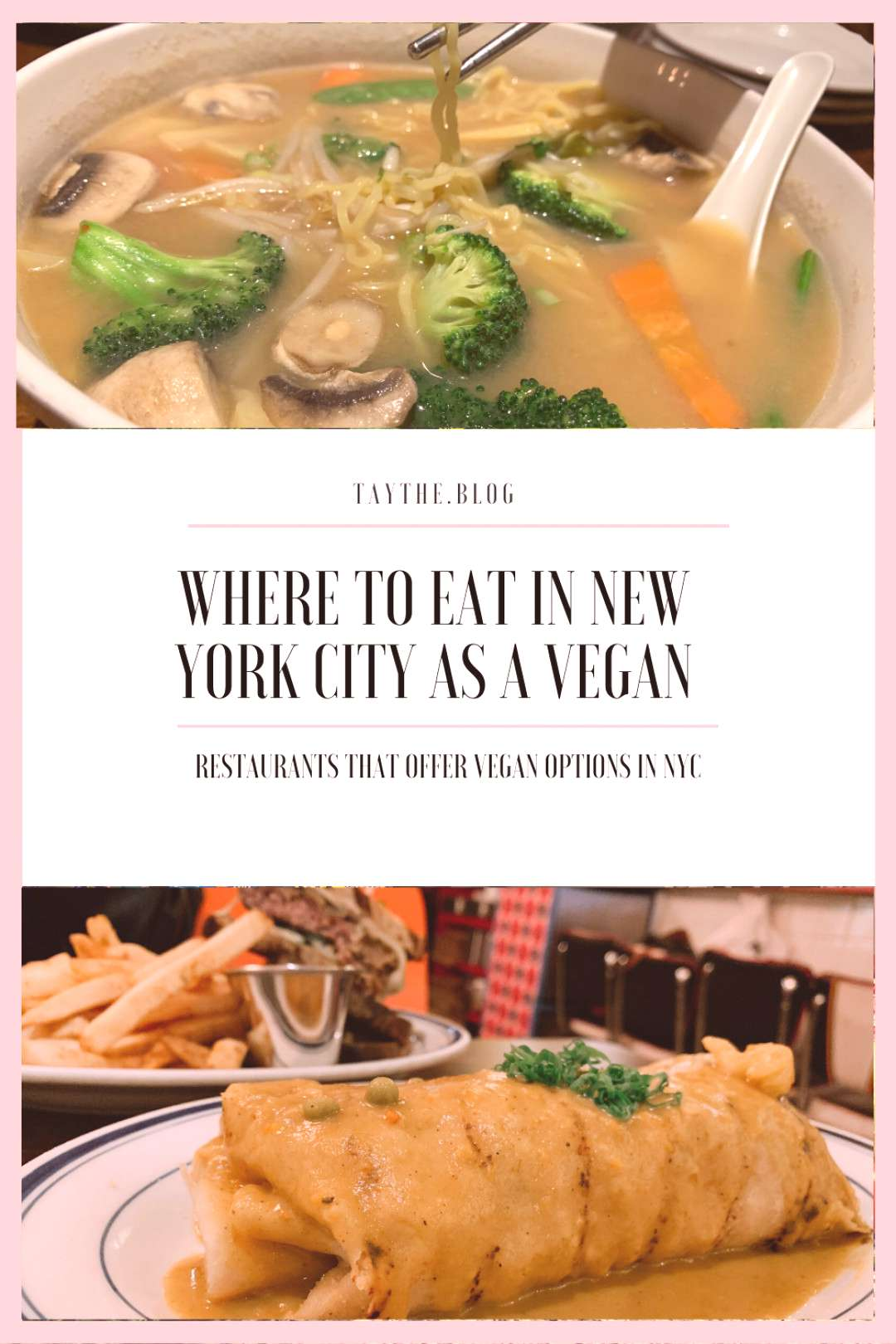 WHERE TO EAT IN NEW YORK CITY AS A VEGAN While in New York City here are some vegan restaurants th