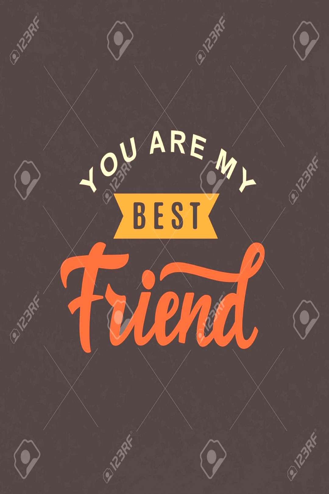 You are my best friend. Friendship Day cute poster. Hand written brush lettering, vintage retro sty